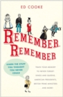 Remember, Remember : Learn the Stuff You Thought You Never Could - eBook