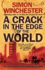 A Crack in the Edge of the World : The Great American Earthquake of 1906 - eBook