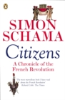 Citizens : A Chronicle of The French Revolution - eBook
