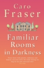 Familiar Rooms in Darkness - eBook