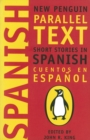 Short Stories in Spanish : New Penguin Parallel Texts - eBook