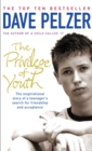 The Privilege of Youth : The Inspirational Story of a Teenager's Search for Friendship and Acceptance - eBook