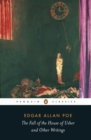 The Fall of the House of Usher and Other Writings : Penguin Classics - eBook