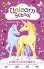 Unicorn School: Team Magic - eBook