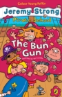 Pirate School: The Bun Gun - eBook