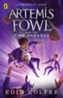Artemis Fowl and the Time Paradox - eBook