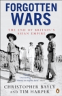 Forgotten Wars : The End of Britain's Asian Empire - eBook