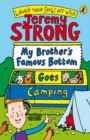 My Brother's Famous Bottom Goes Camping - eBook