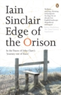 Edge of the Orison : In the Traces of John Clare's 'Journey Out of Essex' - eBook