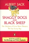 Shaggy Dogs and Black Sheep : The Origins of Even More Phrases We Use Every Day - eBook