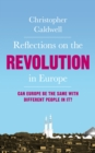 Reflections on the Revolution in Europe : Immigration, Islam and the West - eBook