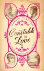 Constable In Love : Love, Landscape, Money and the Making of a Great Painter - eBook
