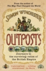 Outposts : Journeys to the Surviving Relics of the British Empire - eBook