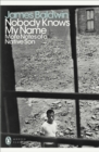 Nobody Knows My Name : More Notes Of A Native Son - eBook