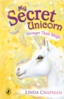 My Secret Unicorn: Stronger Than Magic - eBook