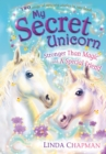 My Secret Unicorn: Stronger Than Magic and a Special Friend - eBook