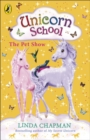 Unicorn School: The Pet Show - eBook