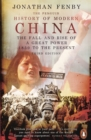 The Penguin History of Modern China : The Fall and Rise of a Great Power, 1850 - 2009 - eBook