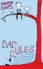 Dad Rules : How My Children Taught Me To Be a Good Parent - eBook