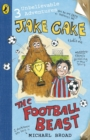 Jake Cake: The Football Beast - eBook