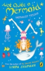 Not Quite a Mermaid: Mermaid Tricks - eBook