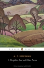 A Shropshire Lad and Other Poems : The Collected Poems of A.E. Housman - eBook