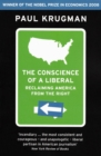 The Conscience of a Liberal : Reclaiming America From The Right - eBook