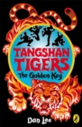 Tangshan Tigers: The Golden Key - eBook