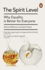 The Spirit Level : Why Equality is Better for Everyone - eBook