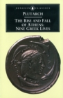 The Rise and Fall of Athens : Nine Greek Lives - eBook