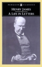 Henry James : A Life in Letters - eBook