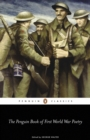 The Penguin Book of First World War Poetry - eBook