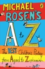 Michael Rosen's A-Z : The best children's poetry from Agard to Zephaniah - eBook