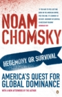 Hegemony or Survival : America's Quest for Global Dominance - eBook