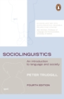 Sociolinguistics : An Introduction to Language and Society - eBook