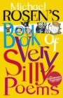 Michael Rosen's Book of Very Silly Poems - eBook