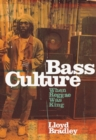 Bass Culture : When Reggae Was King - eBook
