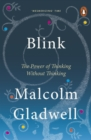 Blink : The Power of Thinking Without Thinking - eBook