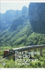 The Old Patagonian Express : By Train Through the Americas - eBook