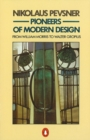 Pioneers of Modern Design : From William Morris to Walter Gropius - eBook