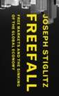 Freefall : Free Markets and the Sinking of the Global Economy - eBook