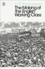 The Making of the English Working Class - eBook