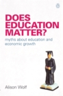 Does Education Matter? : Myths About Education and Economic Growth - eBook