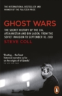 Ghost Wars : The Secret History of the CIA, Afghanistan and Bin Laden - eBook