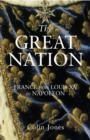 The Great Nation: France from Louis XV to Napoleon : The New Penguin History of France - eBook