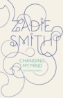 Changing My Mind : Occasional Essays - eBook