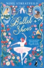 Ballet Shoes : A Story of Three Children on the Stage - eBook