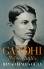 Gandhi Before India - eBook