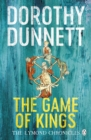 The Game Of Kings : The Lymond Chronicles Book One - eBook
