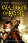 Warrior of Rome I: Fire in the East : Fire in the East - eBook